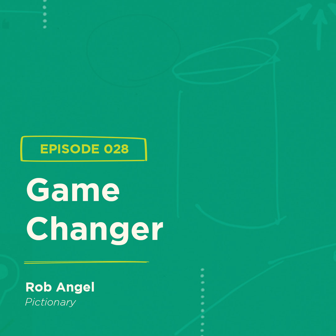 BGBS 028: Rob Angel | Pictionary | Game Changer