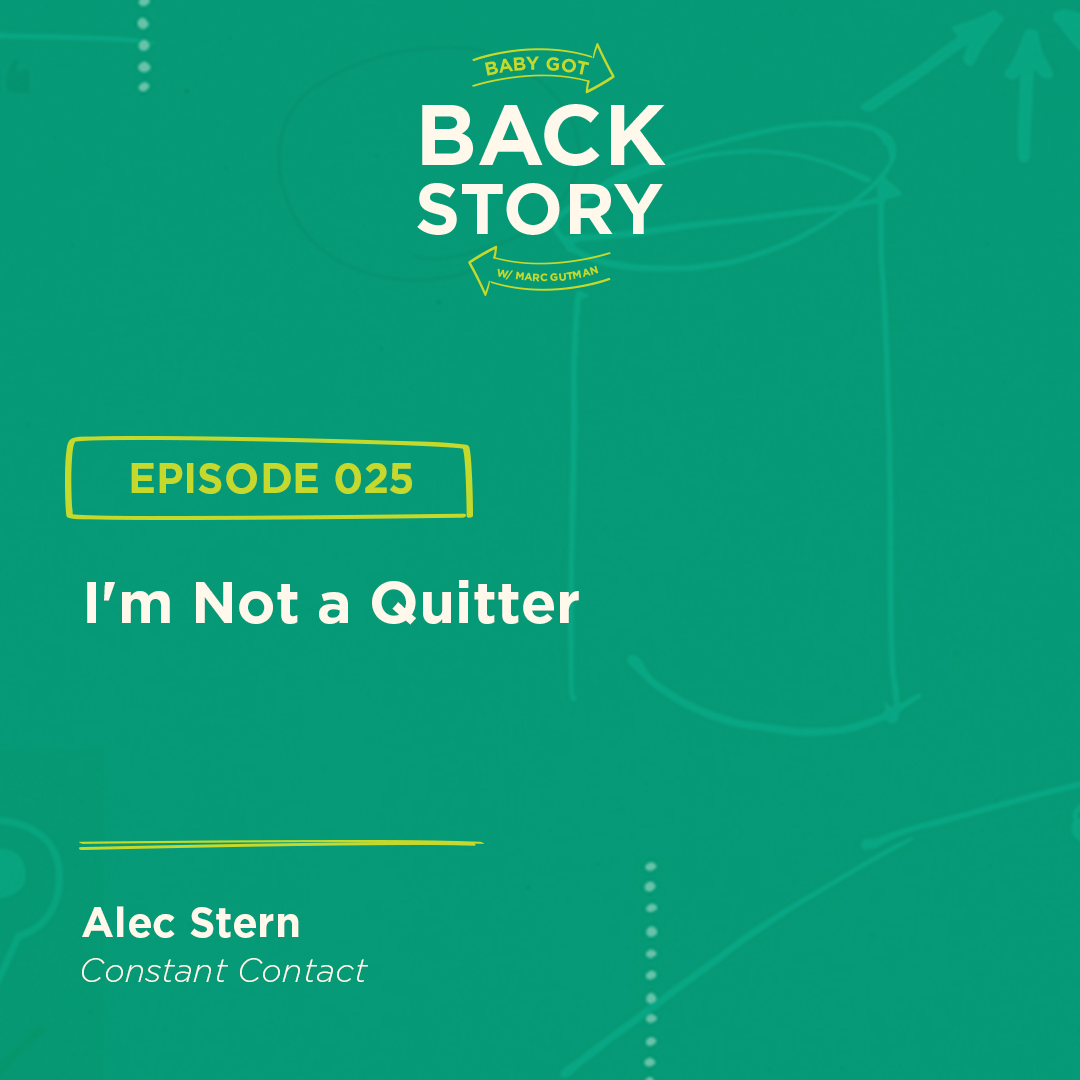 BGBS 025: Alec Stern | Constant Contact | I'm Not a Quitter