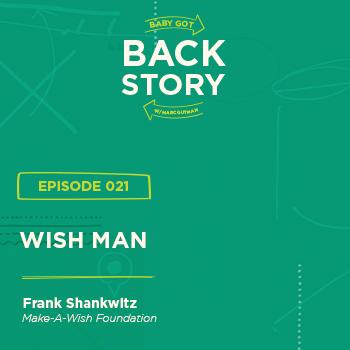 BGBS 021: Frank Shankwitz | Make-A-Wish Foundation | Wish Man