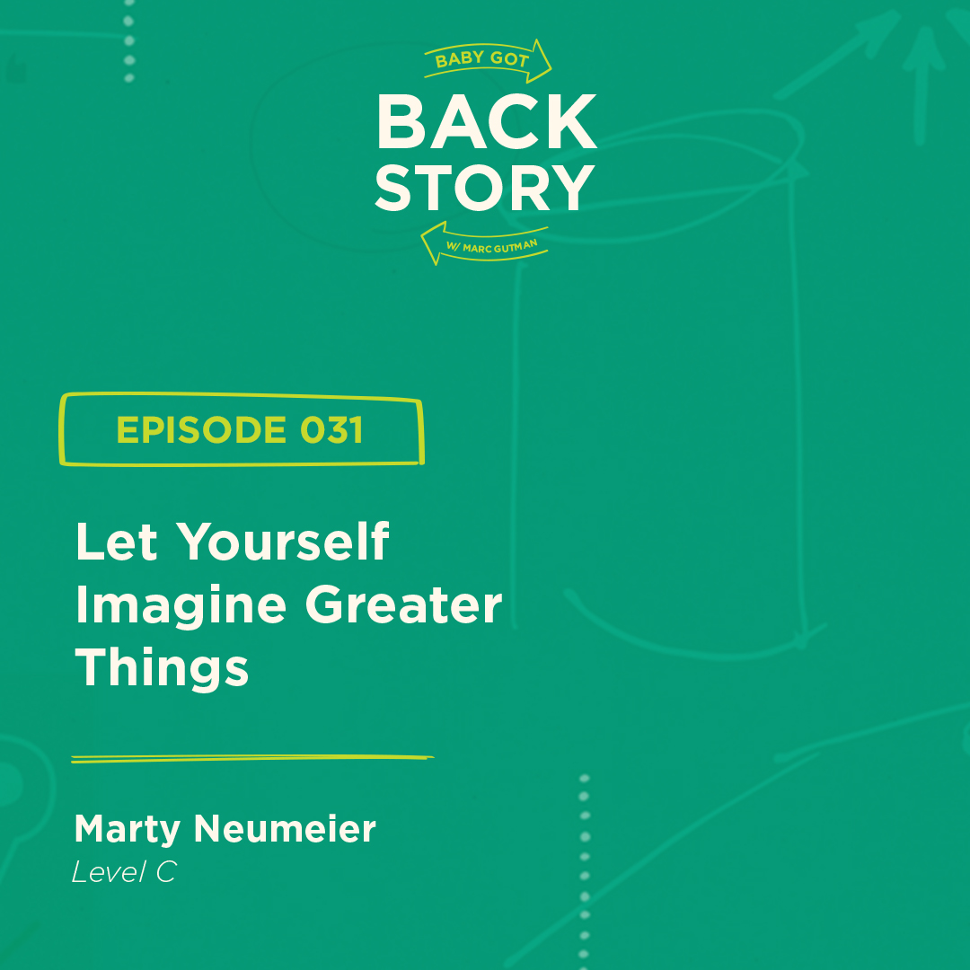 BGBS 031: Marty Neumeier | Level C | Let Yourself Imagine Greater Things