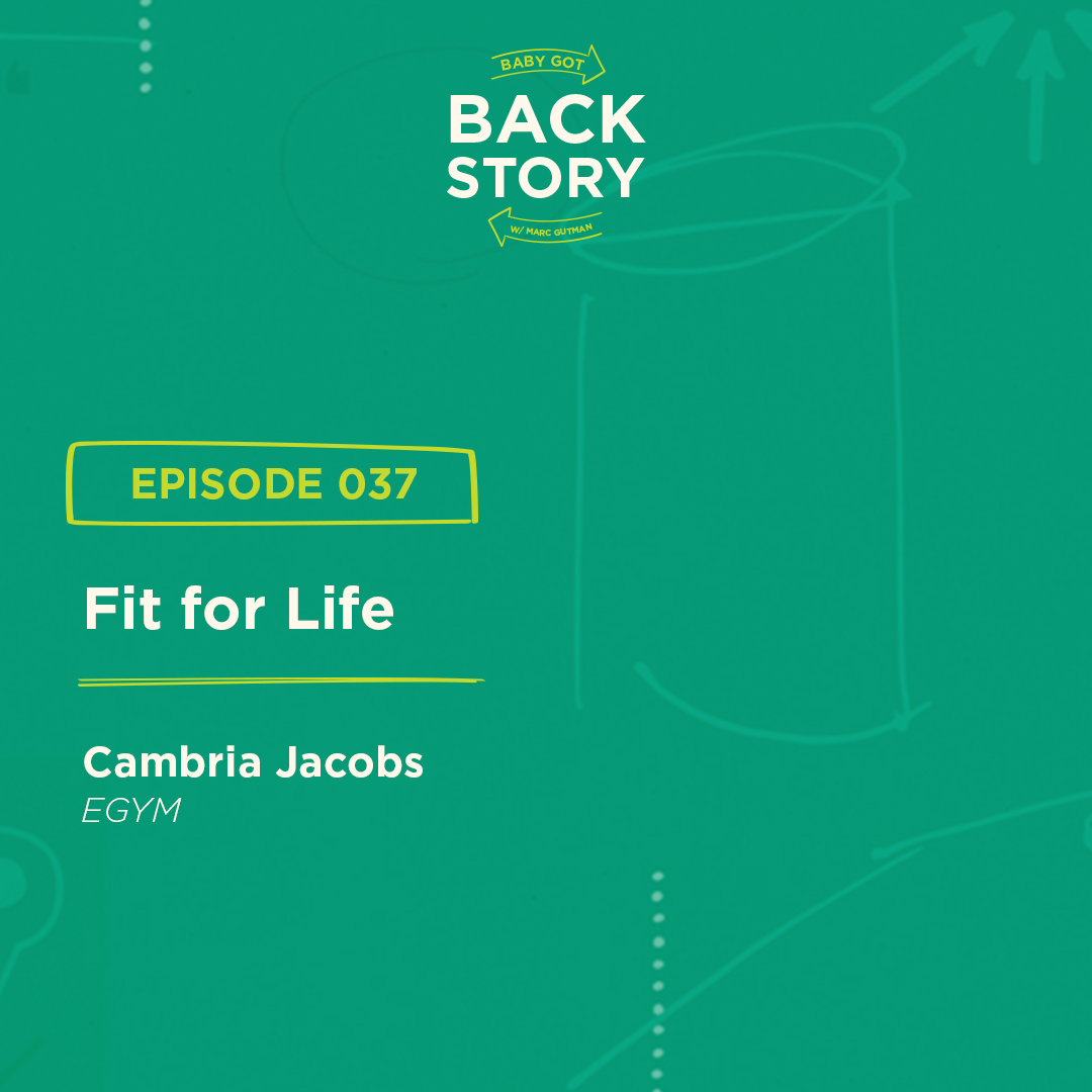 BGBS 037: Cambria Jacobs | EGYM | Fit for Life