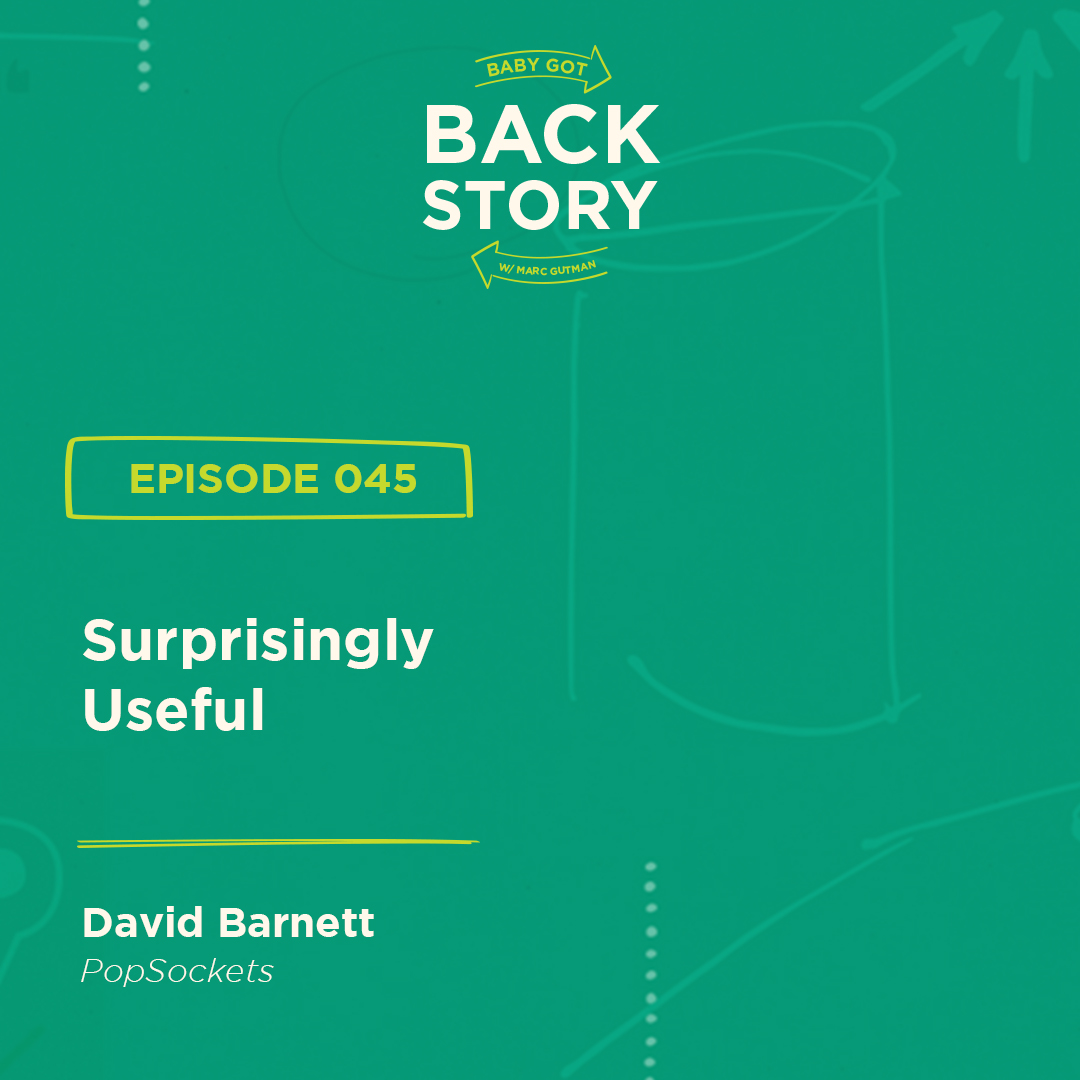 BGBS 045: David Barnett | Popsockets | Surprisingly Useful