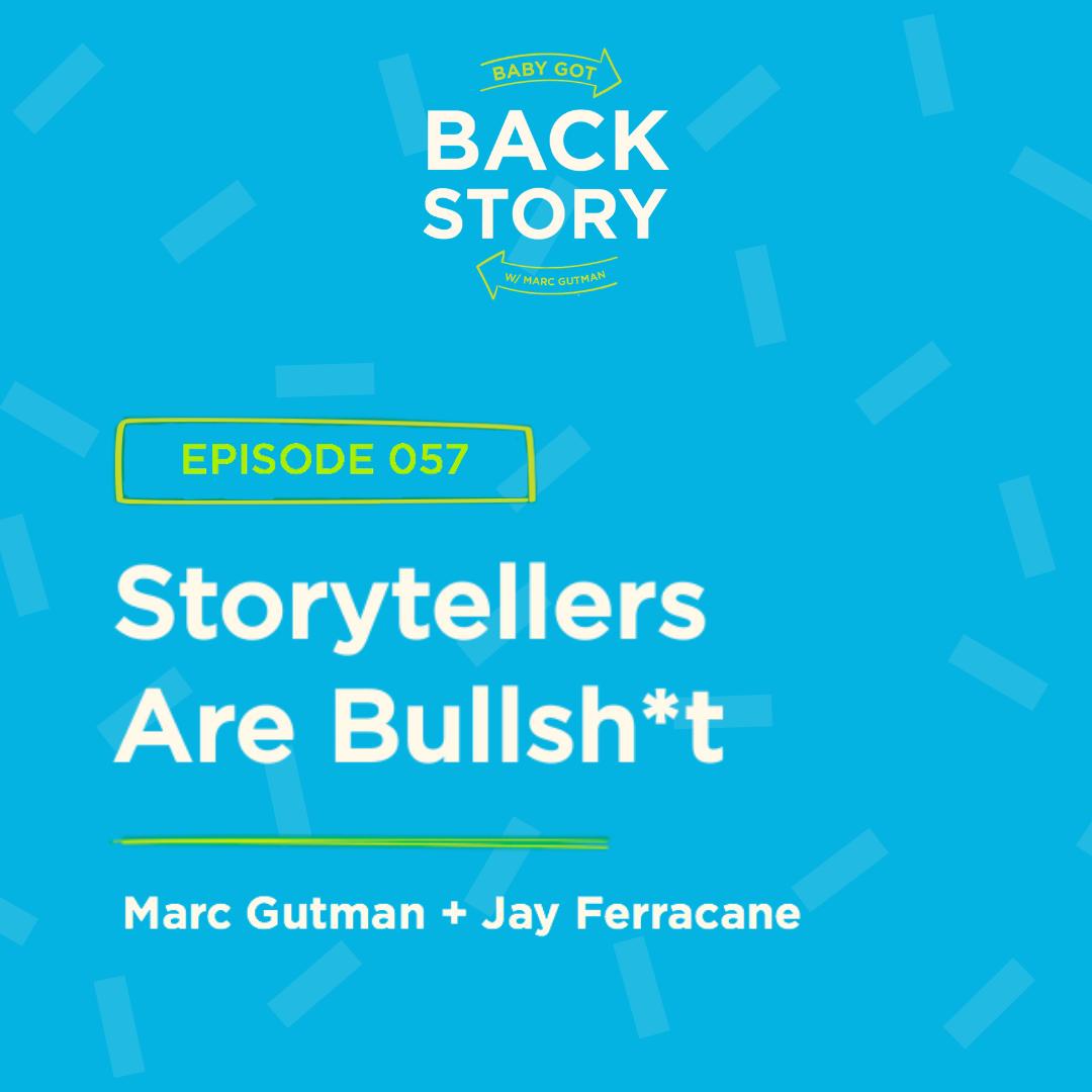 BGBS 057 - BONUS: Jay Ferracane | Storytellers Are Bullsh*t
