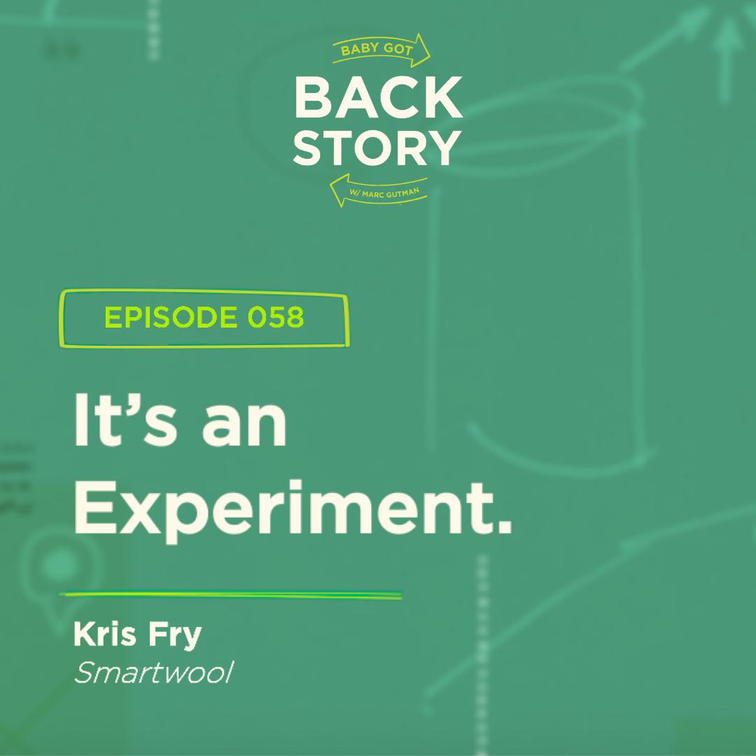 BGBS 058: Kris Fry | Smartwool | It's an Experiment