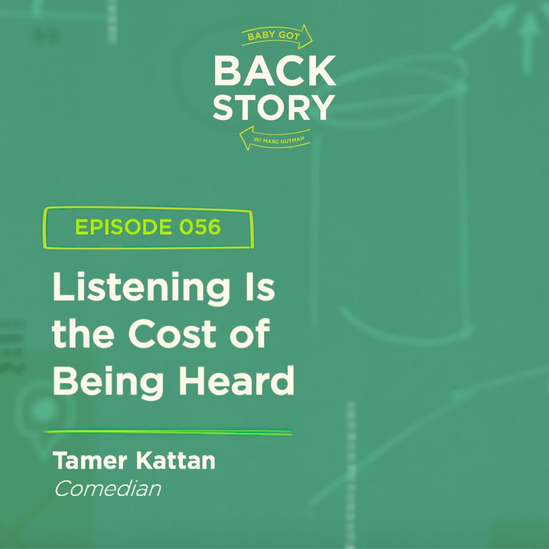 BGBS 056: Tamer Kattan | Comedian | Listening Is the Cost of Being Heard