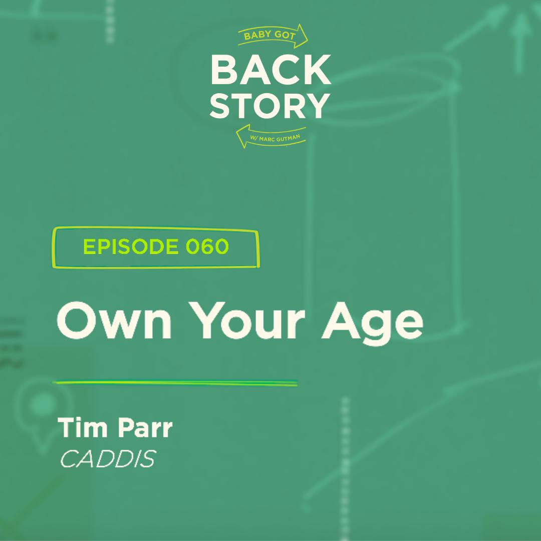 BGBS 060: Tim Parr | CADDIS | Own Your Age