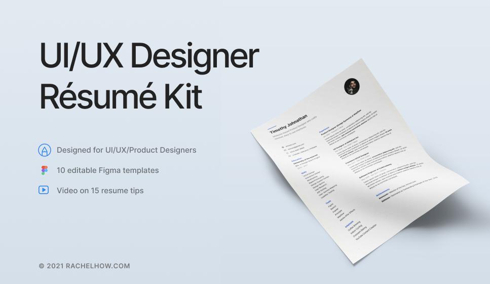 UI/UX Designer Resume Kit by Rachel How