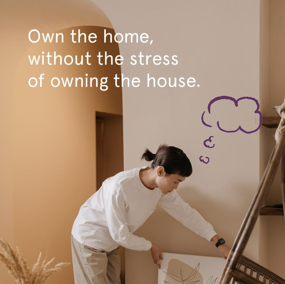 Own the home, without owning the house