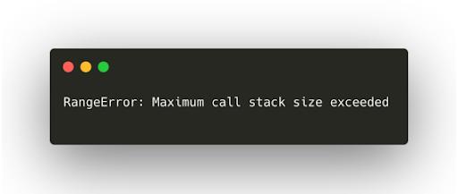 RangeError: Maximum call stack size exceeded