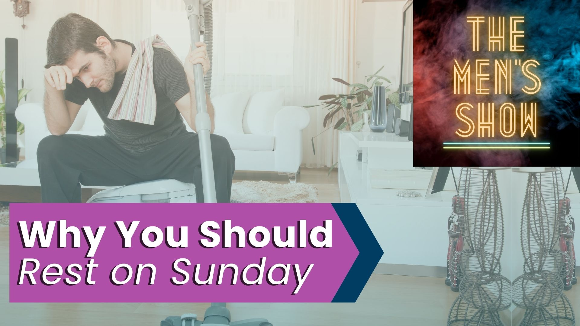 """""""The Sabbath: Day of Rest or Day of STRESS?"""" - Ep26 of the Catholic Men's Show w/ The Men"""