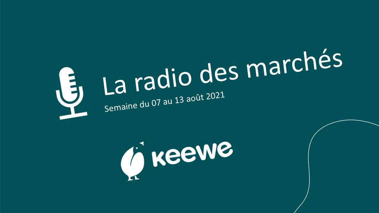 La radio des marchés du 09/08