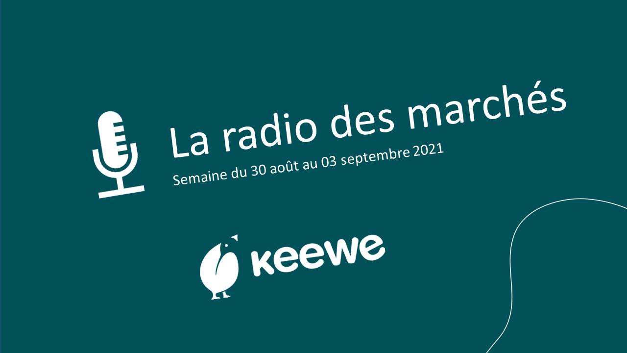 La radio des marchés du 30/08