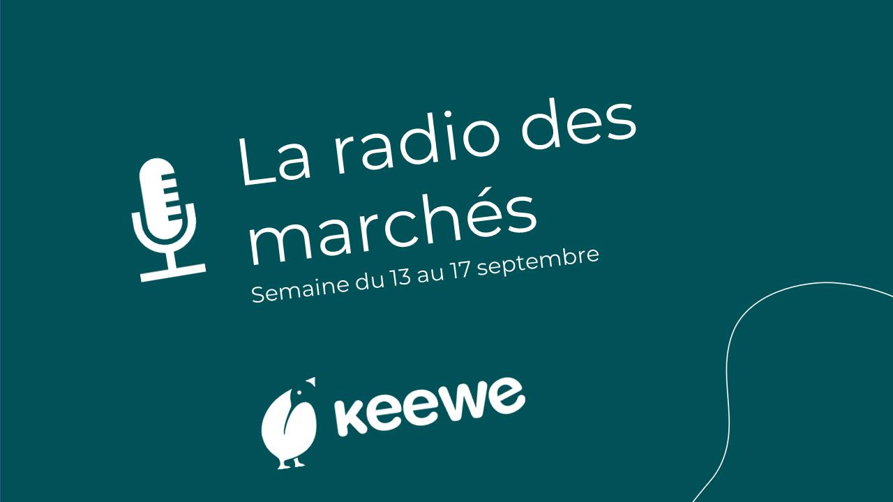La radio des marchés du 13/09