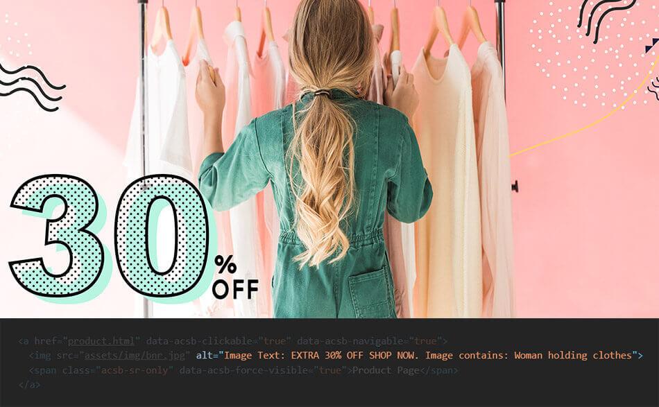 """Illustrazione che mostra un esempio di ALT text fornito dal software di AccessiWay ad una foto di una ragazza di spalle che guarda dei vestiti con la scritta """"30% off"""" a fianco"""