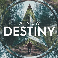 A new destiny