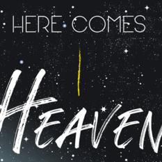 Here Comes Heaven