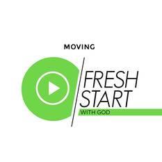 Fresh Start part 5 - moving