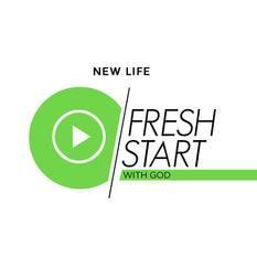 Fresh Start part 3 - New Life