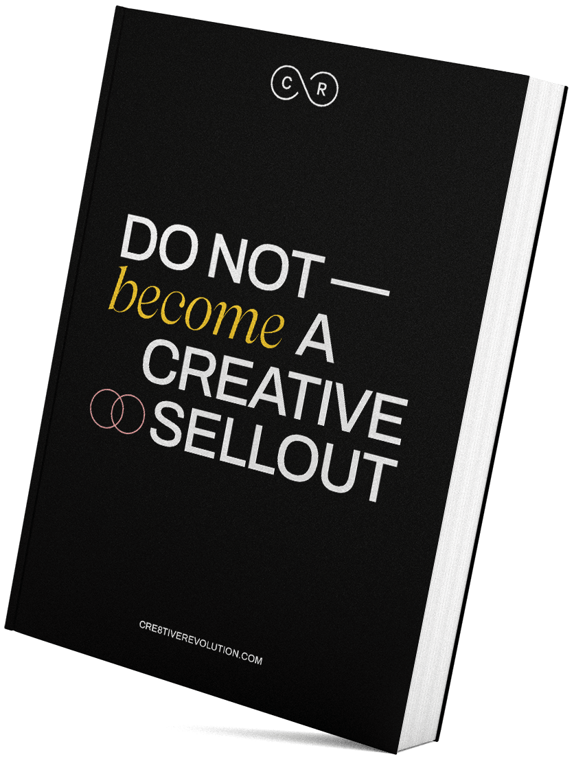 Black book with the title 'do not become a creative sellout'