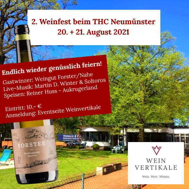 """Kleines Weinfest""""  ( 2. Auflage ) auf der THC-Anlage am 20./21.8. August 2021"""