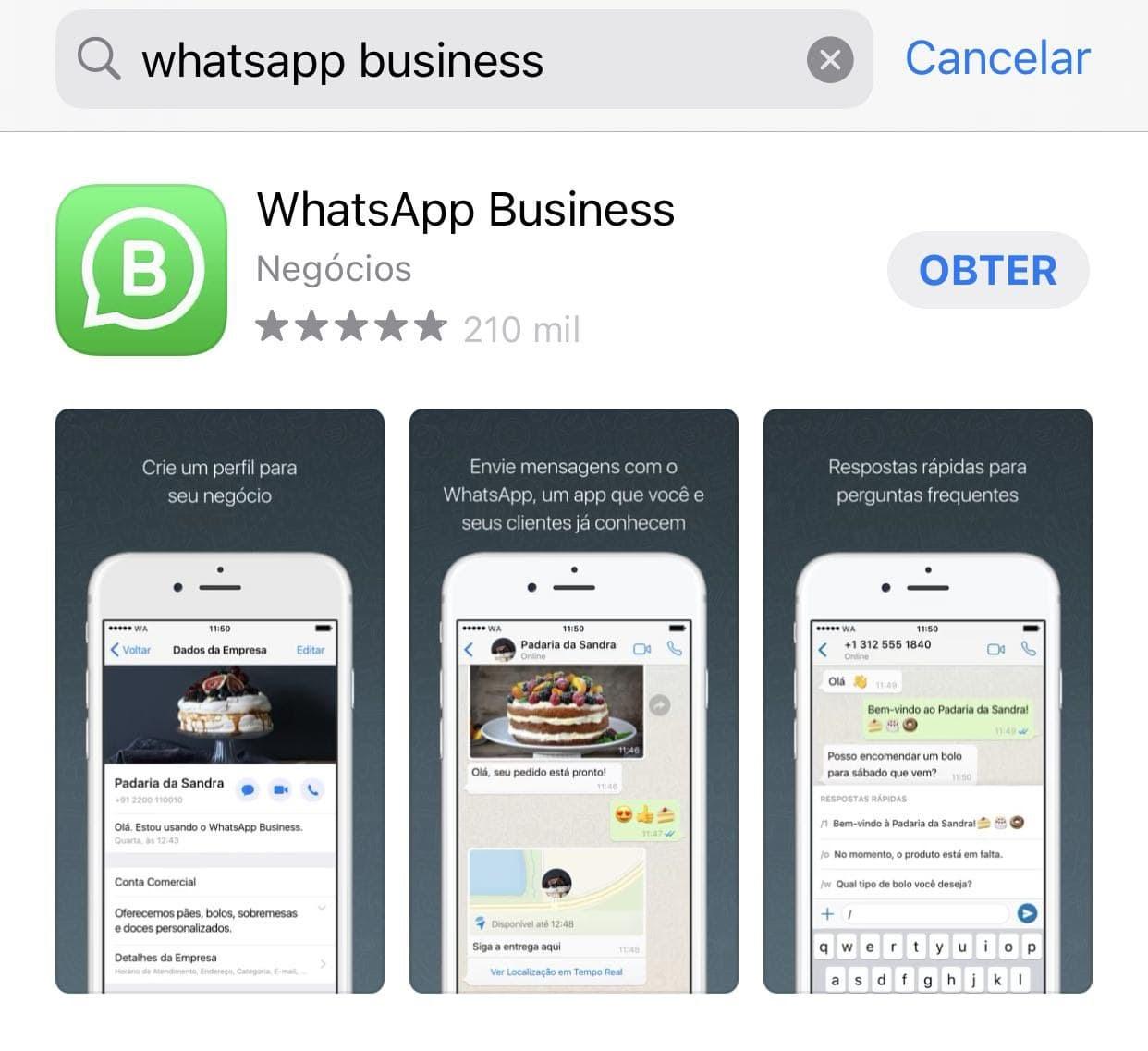 Baixe o Whatsapp Business para ter uma conta comercial