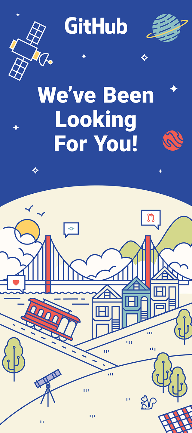 Banner with GitHub logotype, text says We've been looking for you, surrounded by decorative illustration