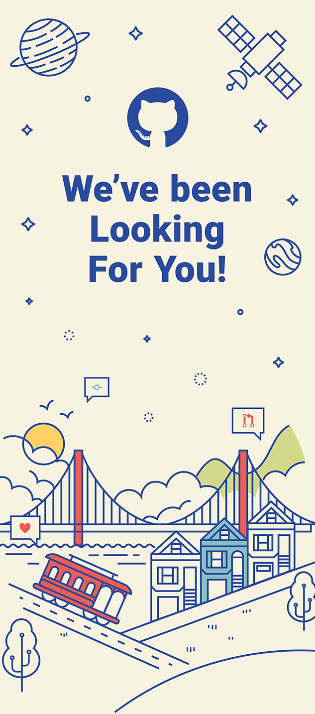 Banner with GitHub logo mark text says We've been looking for you, surrounded by illustrations.