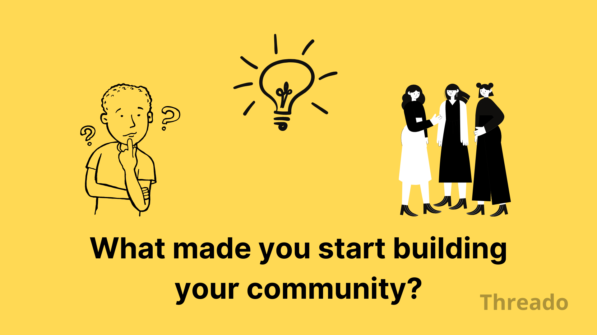 What triggers the creation of a community?