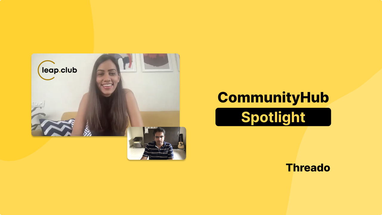 🎙� In Conversation with leap.club - Scaling a paid community from 30 to 2000 in less than a year! 📈