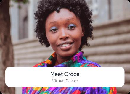 Meet Grace Virtual Doctor