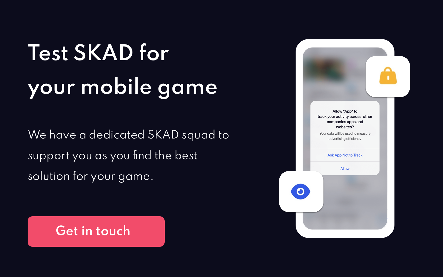 Test SKAD for your mobile game