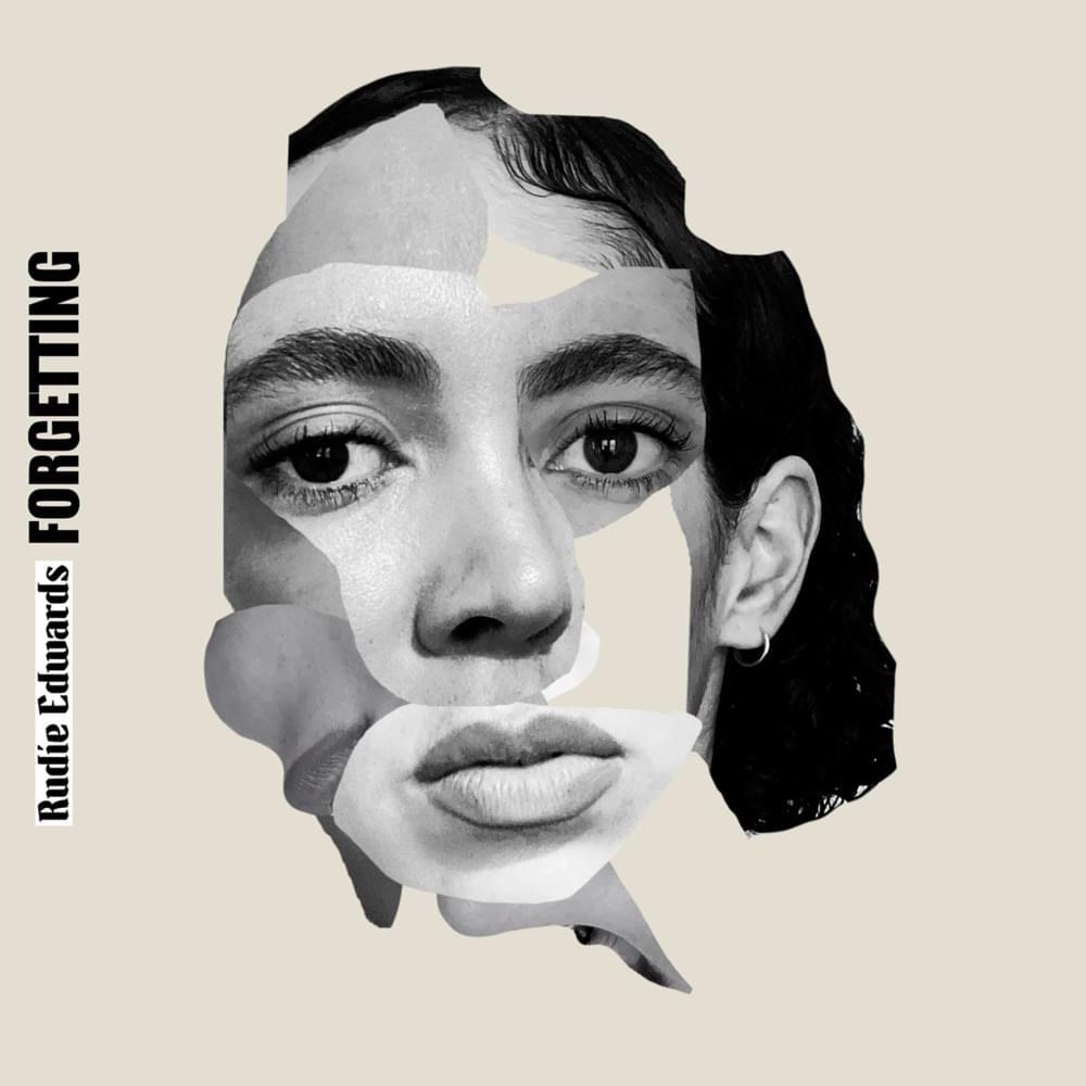 Rudie Edwards - Forgetting