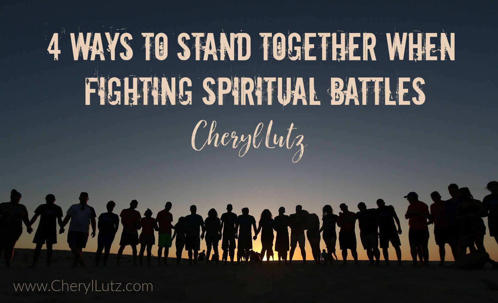 4 Ways To Stand Together When Fighting Spiritual Battles