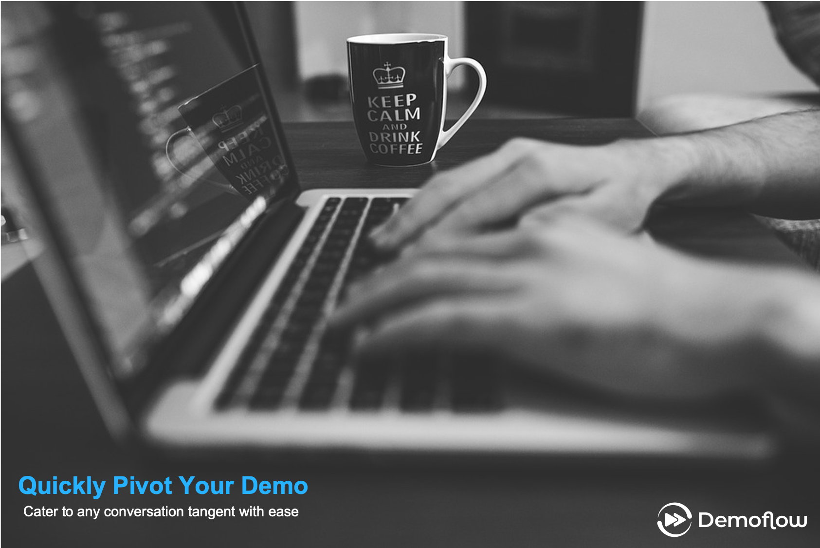 How to quickly pivot your demo