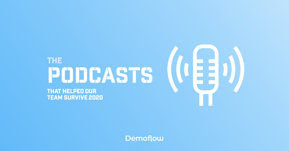 Our Team's Favorite Podcasts: 2020 Roundup
