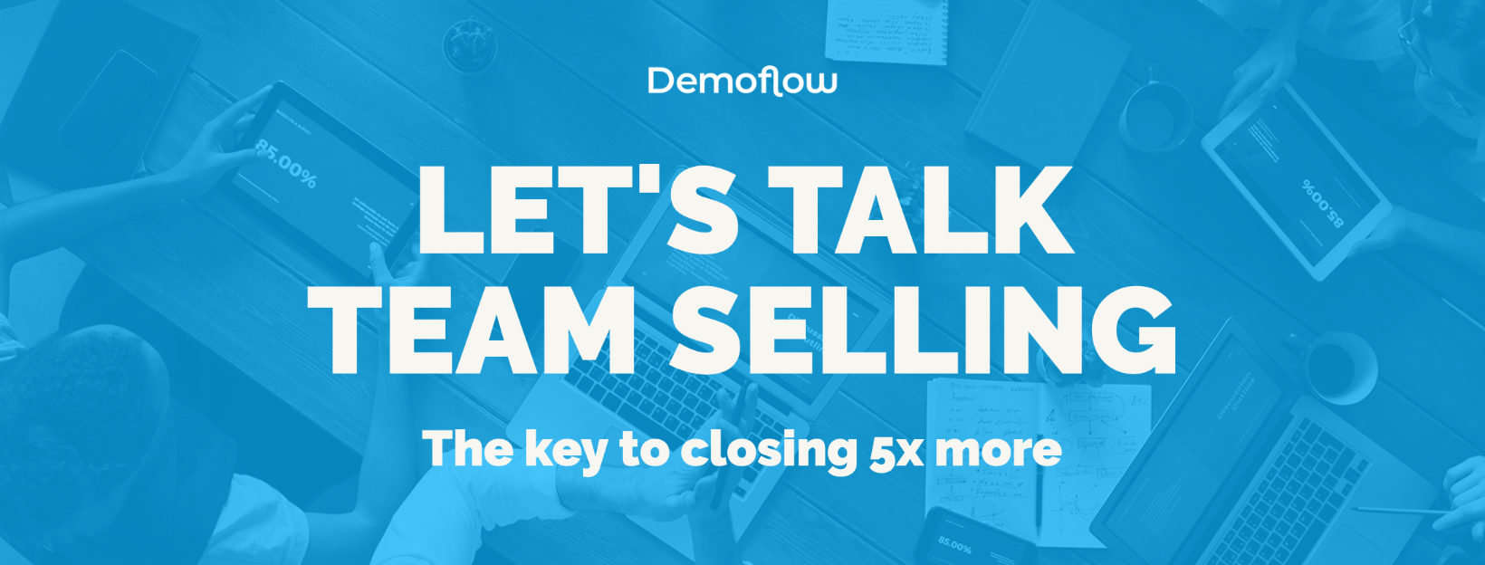 Team Selling - The Key to Closing 5x More