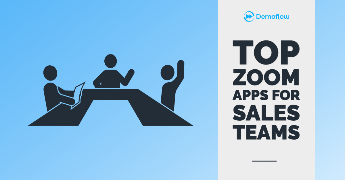 The Top Zoom Apps for Sales Teams