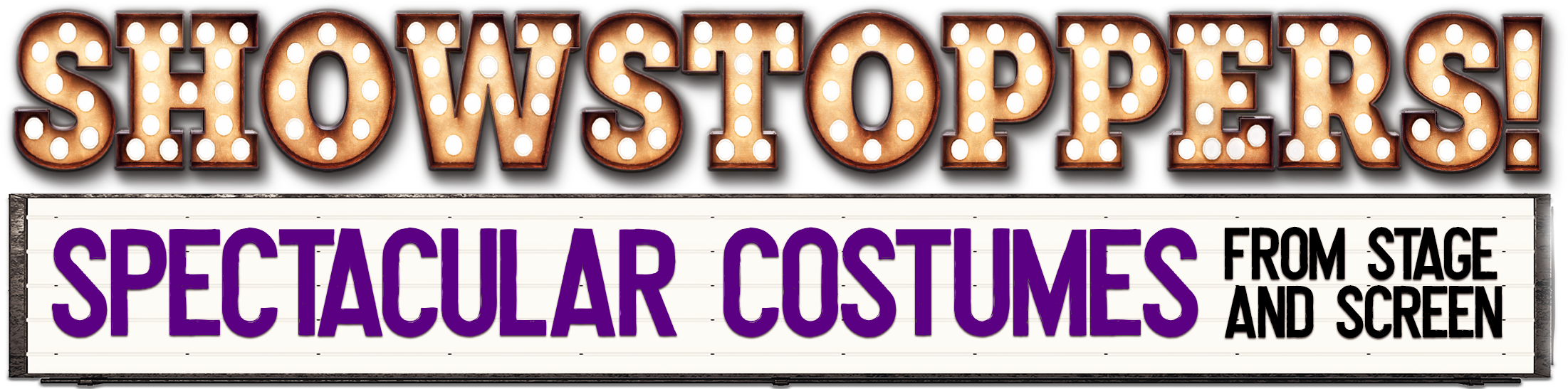 Showstoppers! Spectacular Costumes from Stage & Screen logo