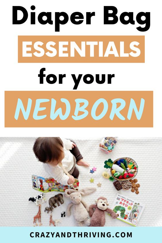 Newborn diaper bag must haves for new moms