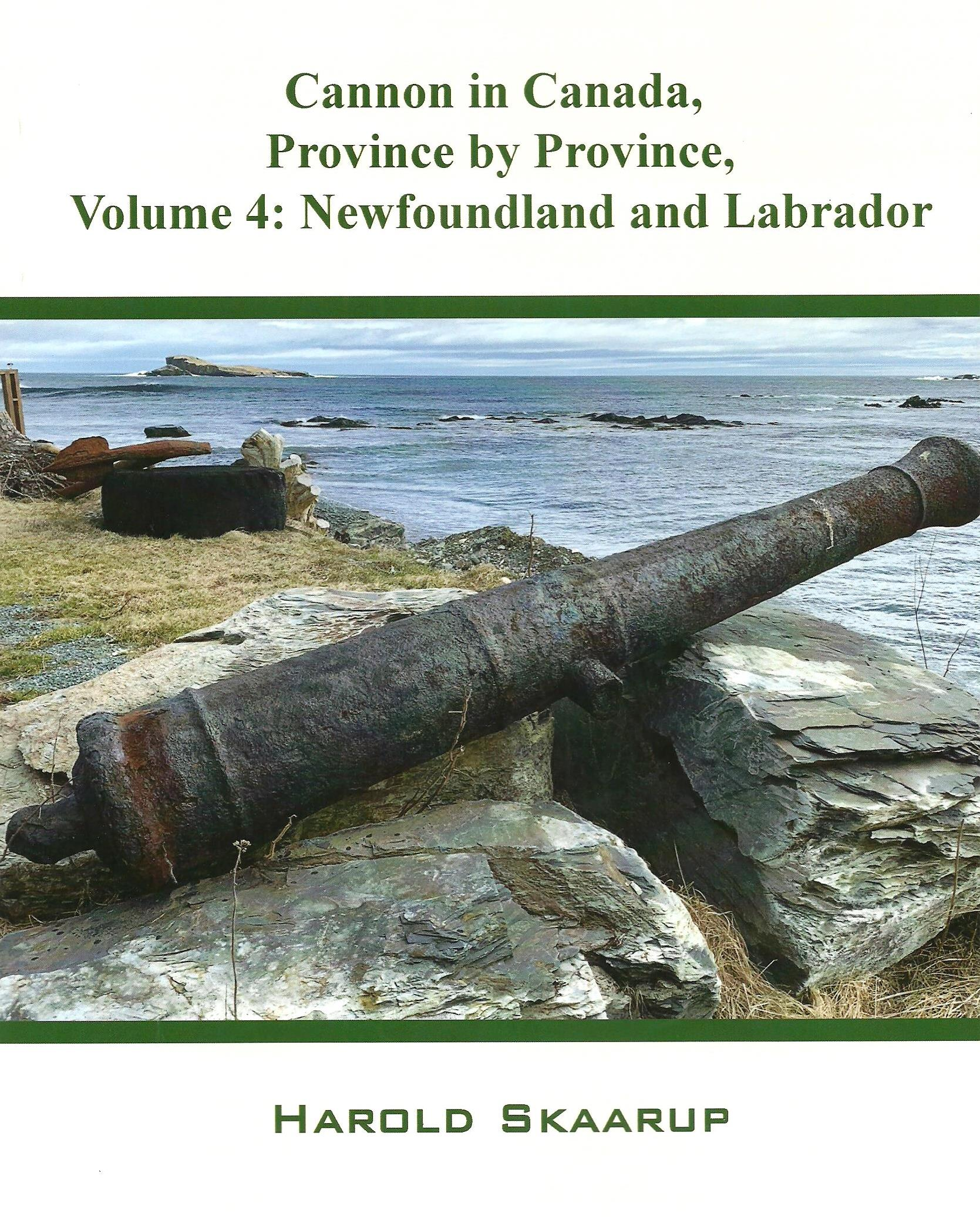 Cannon in Canada, Province by Province, Volume 4: Newfoundland and Labrador