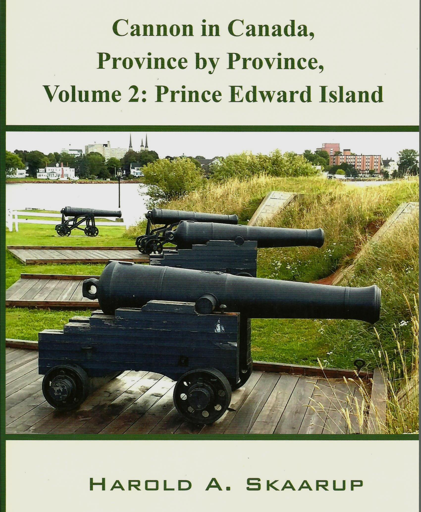 Cannon in Canada, Province by Province, Volume 2: Prince Edward Island