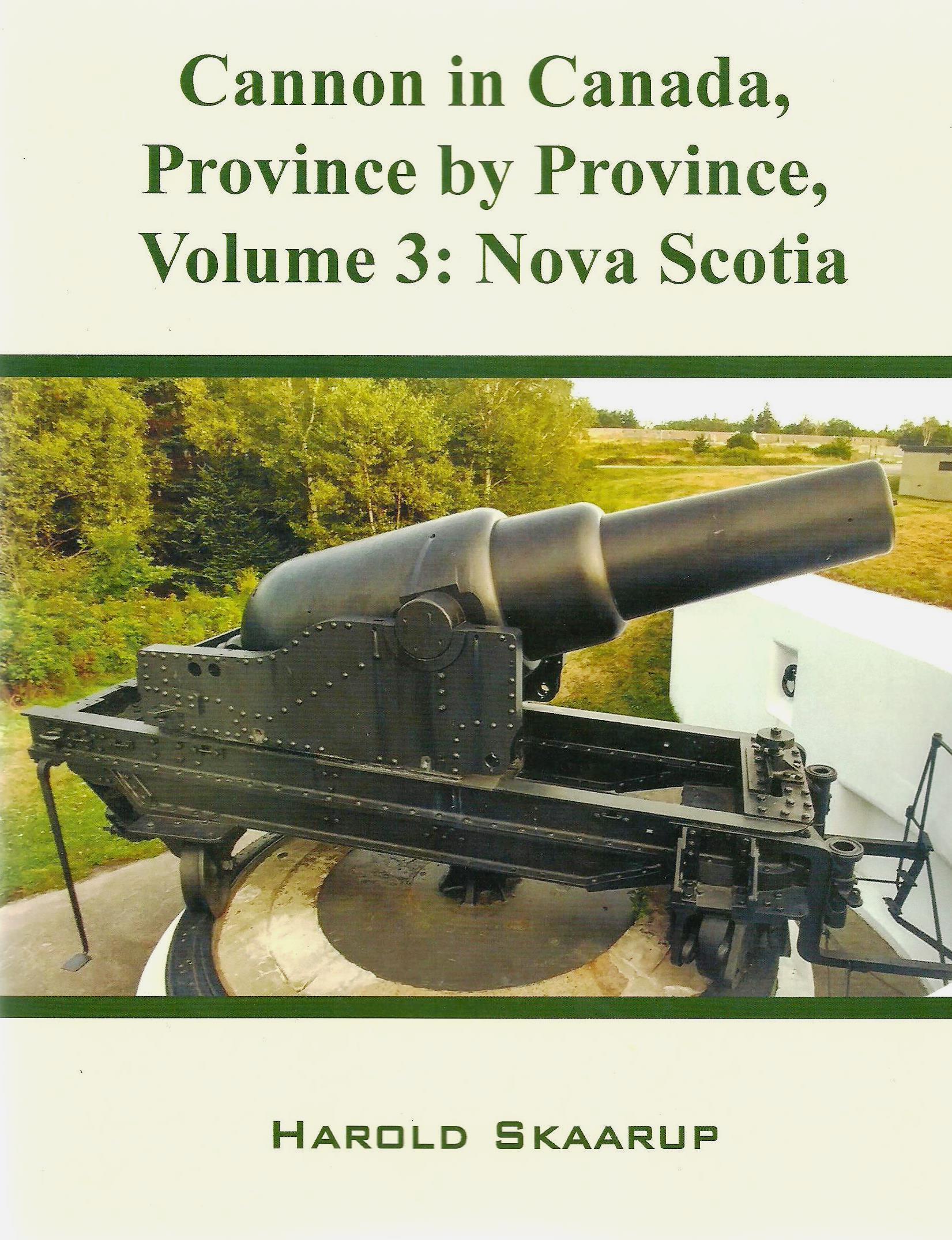 Cannon in Canada, Province by Province, Volume 3: Nova Scotia