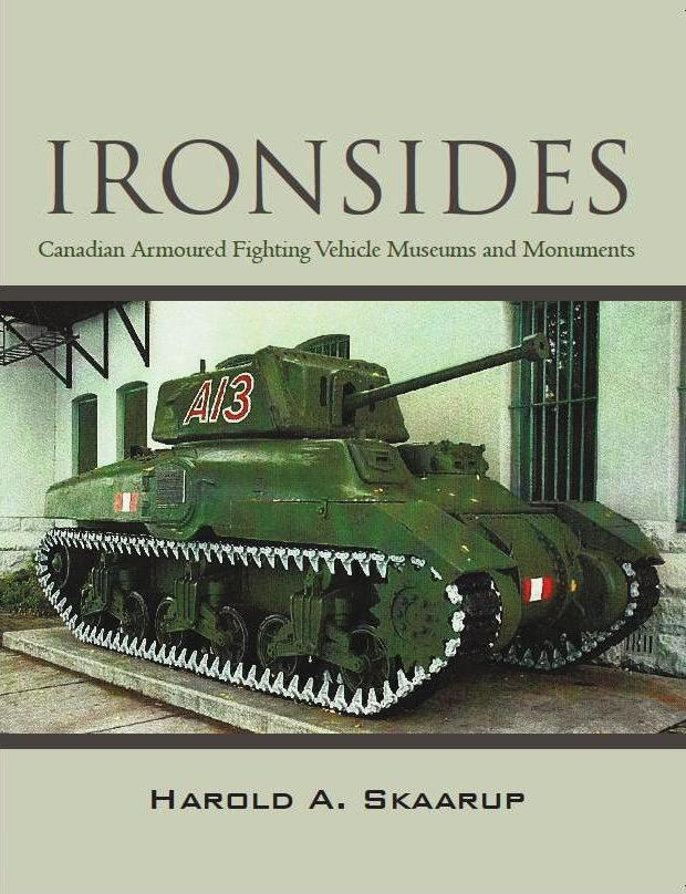Ironsides: Canadian Armoured Fighting Vehicle Museums and Monuments