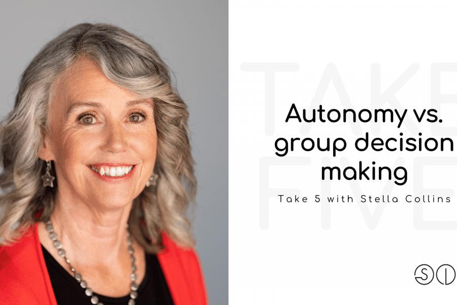 Autonomy vs. group decision making