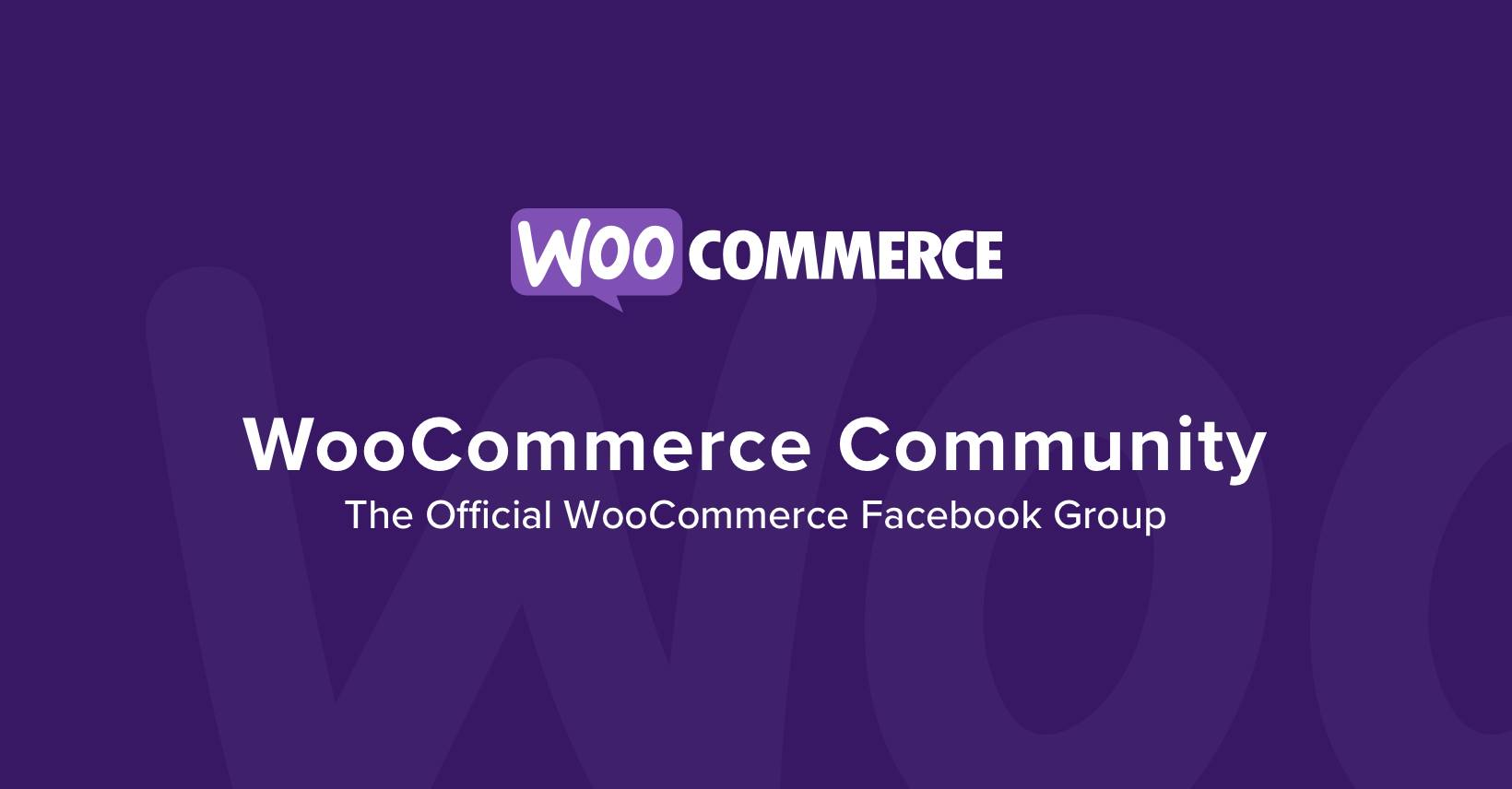 Advanced WooCommerce- eCommerce Facebook Groups 2021