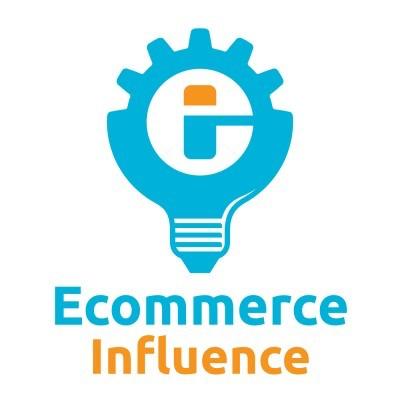 eCommerce Influence- eCommerce Podcasts 2021