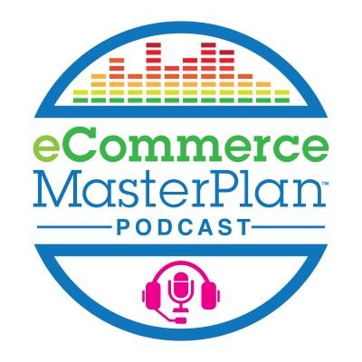 eCommerce Master Plan- eCommerce Podcasts 2021