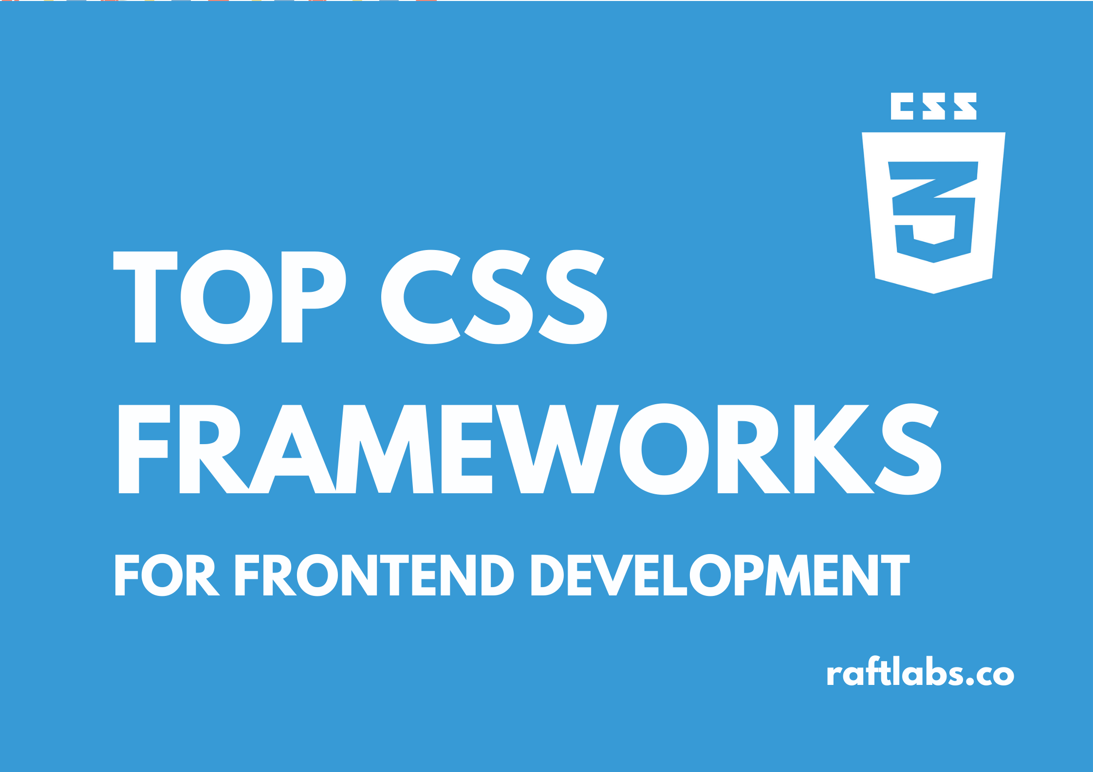 Top CSS framework for frontend development with CSS logo - raftlabs.co
