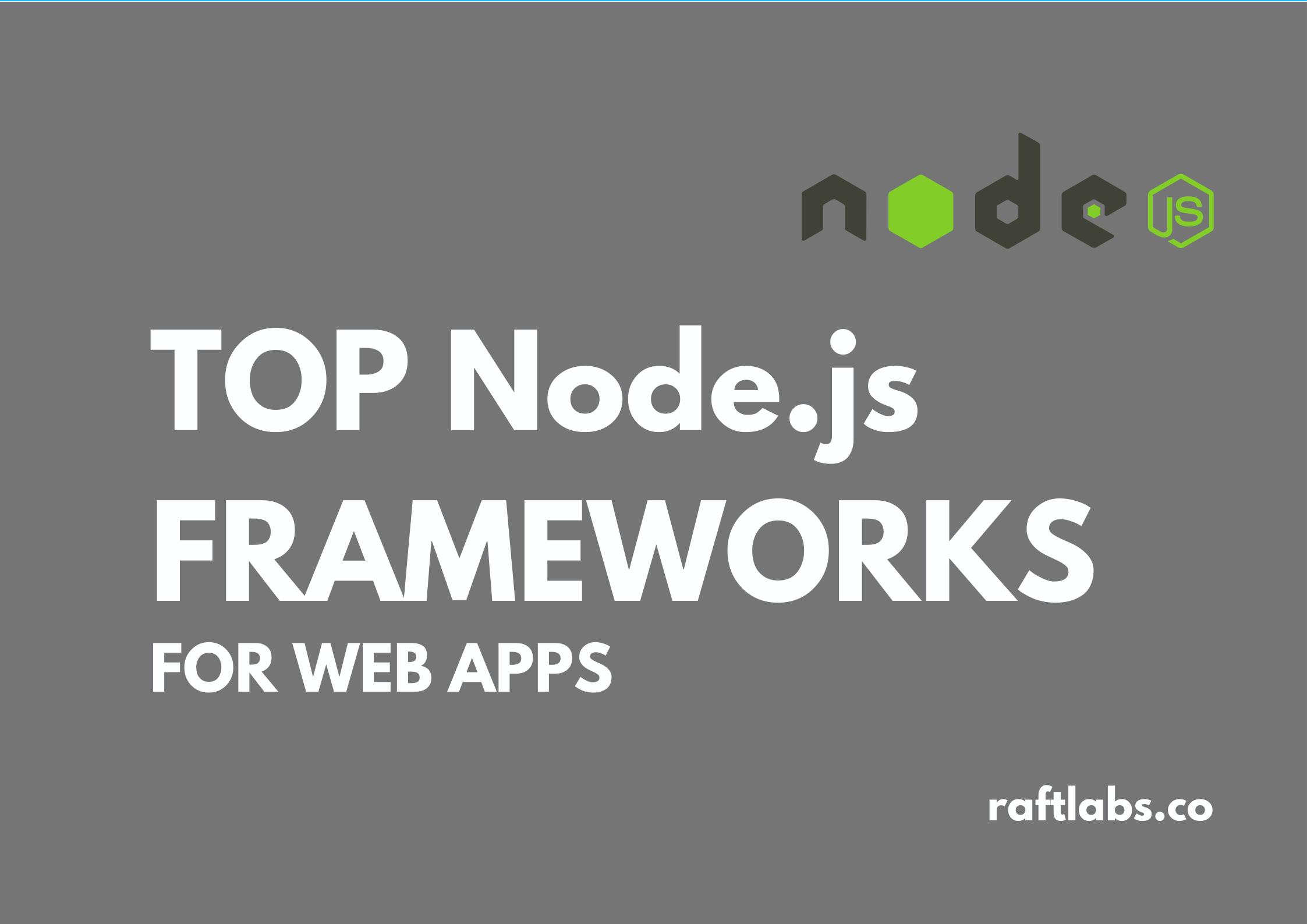 Top Node.js frameworks for web apps with node.js logo - raftlabs.co