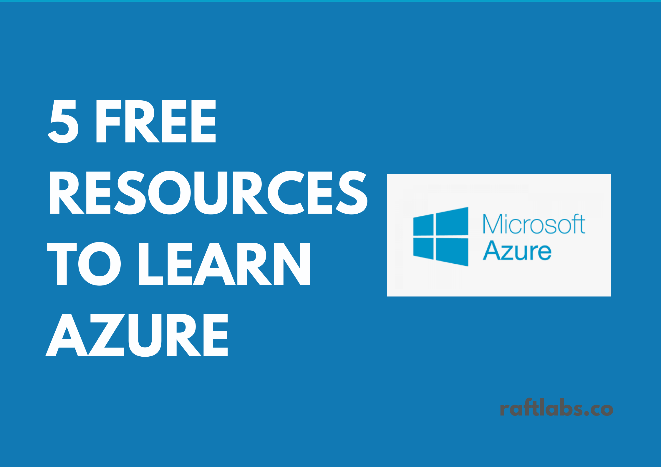 5 free resources to learn Microsoft Azure with Azure logo - raftlabs.co